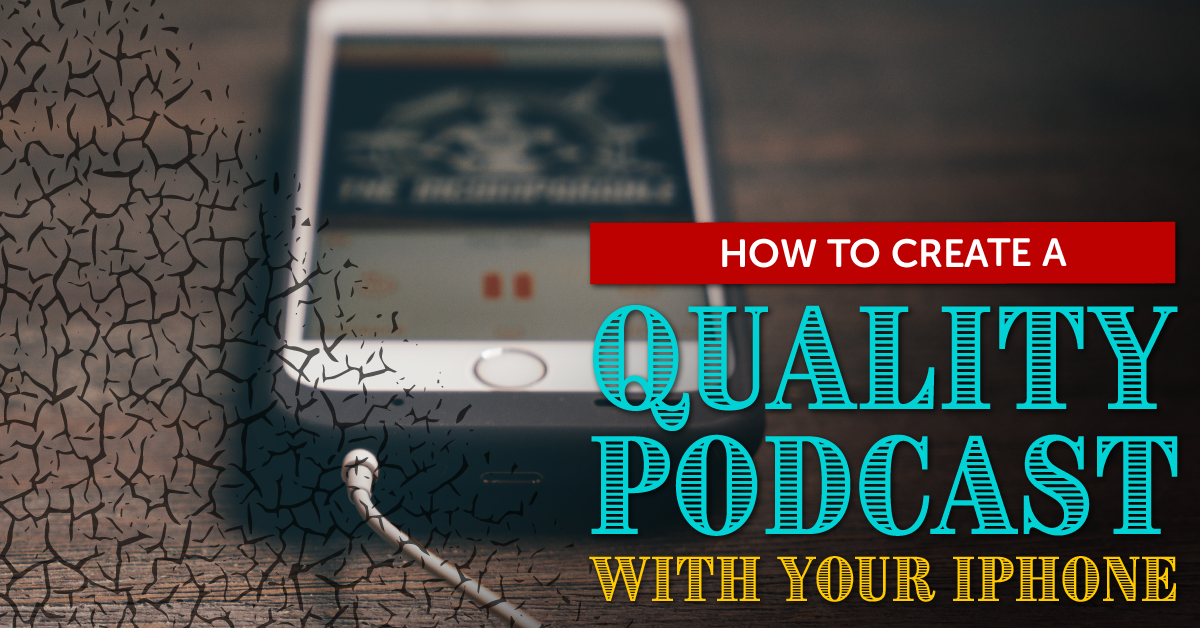 create a podcast with an iphone